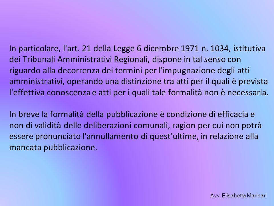 In particolare, l art. 21 della Legge 6 dicembre 1971 n