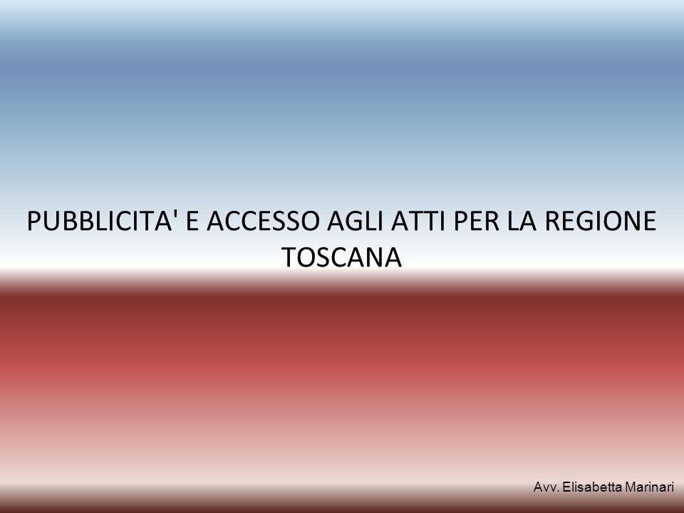 PUBBLICITA E ACCESSO AGLI ATTI PER LA REGIONE TOSCANA