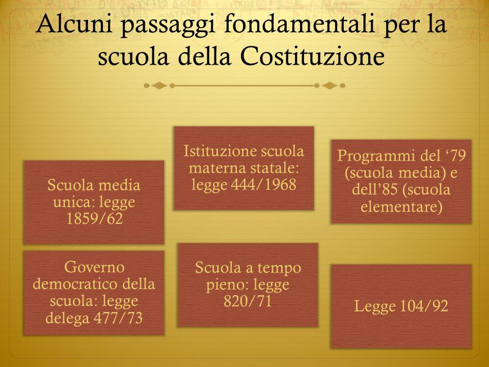 Alcuni passaggi fondamentali per la scuola della Costituzione