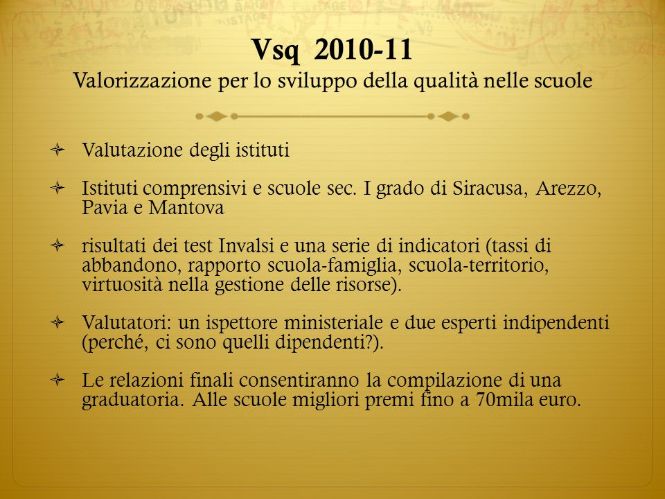 Vsq 2010-11 Valorizzazione per lo sviluppo della qualità nelle scuole