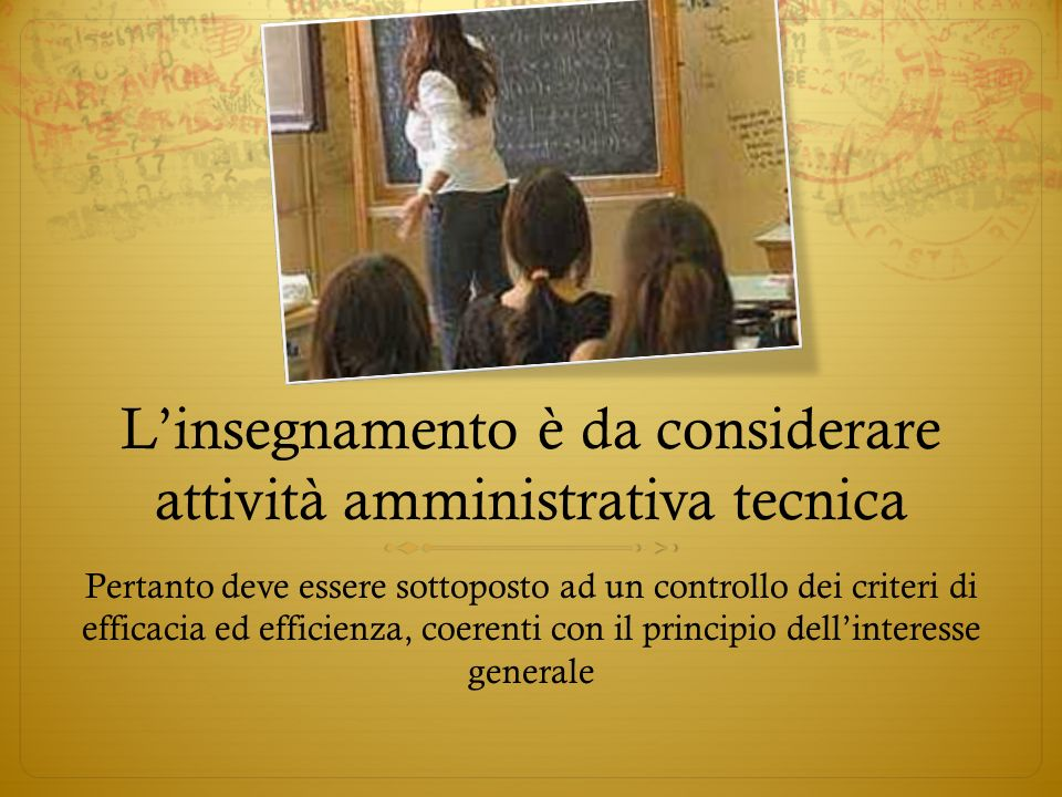 L'insegnamento è da considerare attività amministrativa tecnica