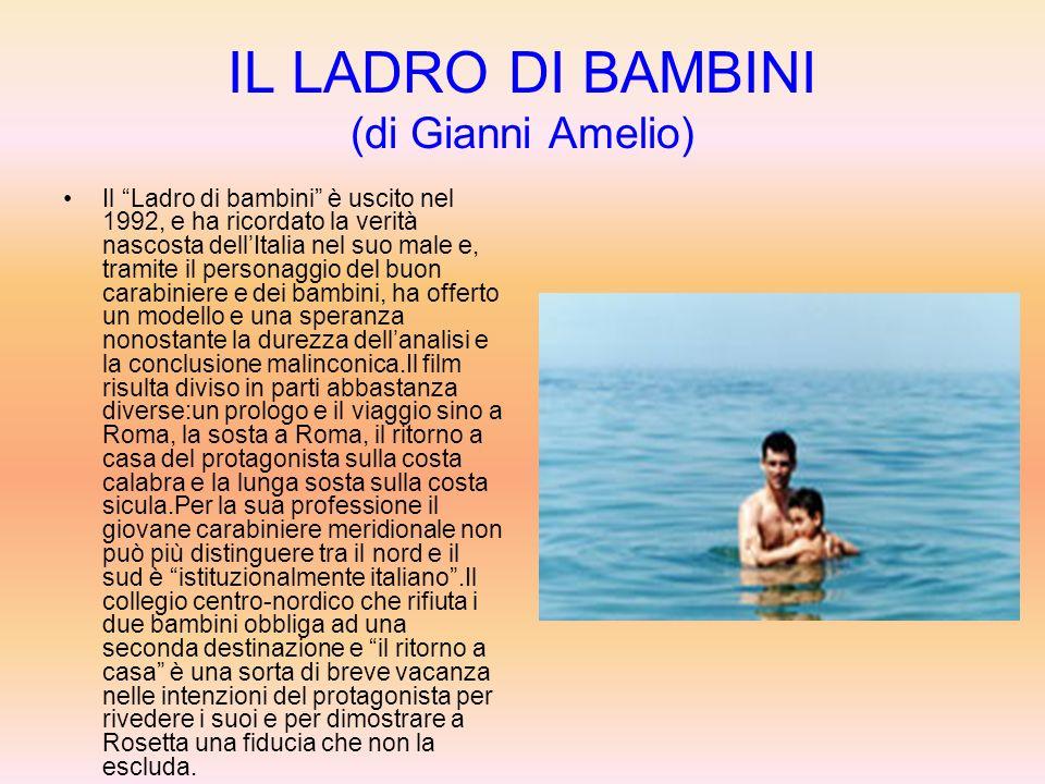 IL LADRO DI BAMBINI (di Gianni Amelio)