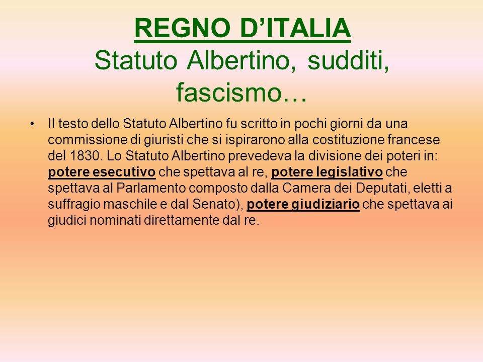 REGNO D'ITALIA Statuto Albertino, sudditi, fascismo…