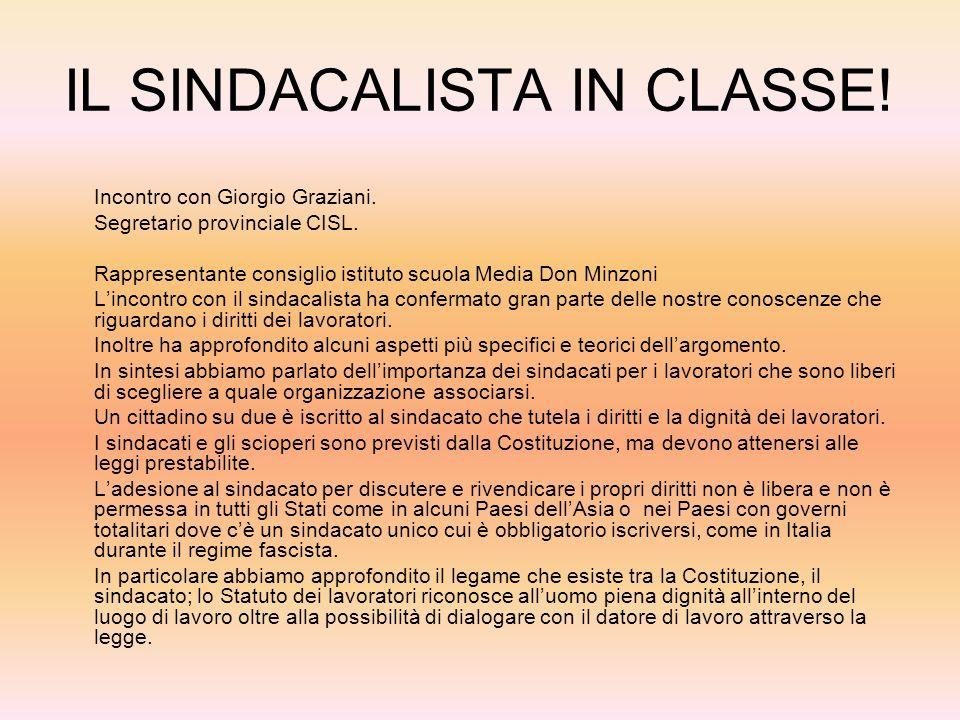 IL SINDACALISTA IN CLASSE!