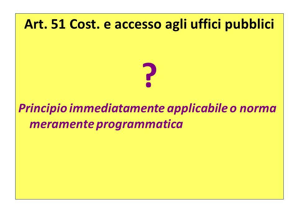 Art. 51 Cost. e accesso agli uffici pubblici
