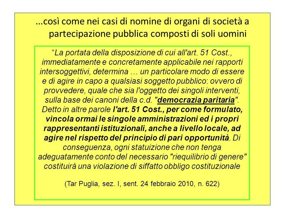 (Tar Puglia, sez. I, sent. 24 febbraio 2010, n. 622)