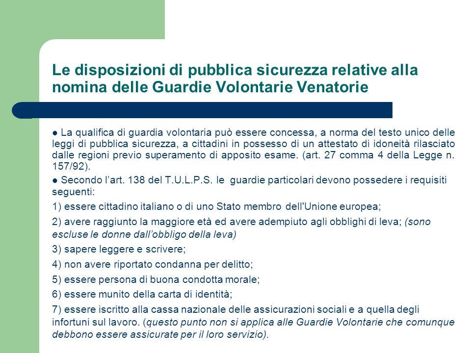 Le disposizioni di pubblica sicurezza relative alla nomina delle Guardie Volontarie Venatorie