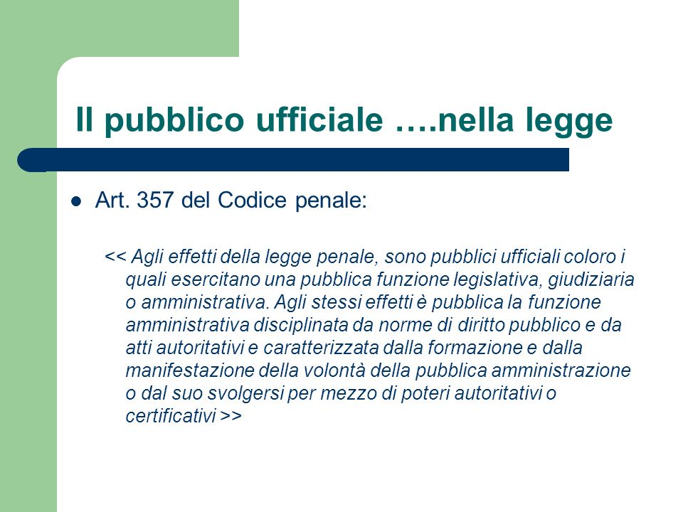 Il pubblico ufficiale ….nella legge