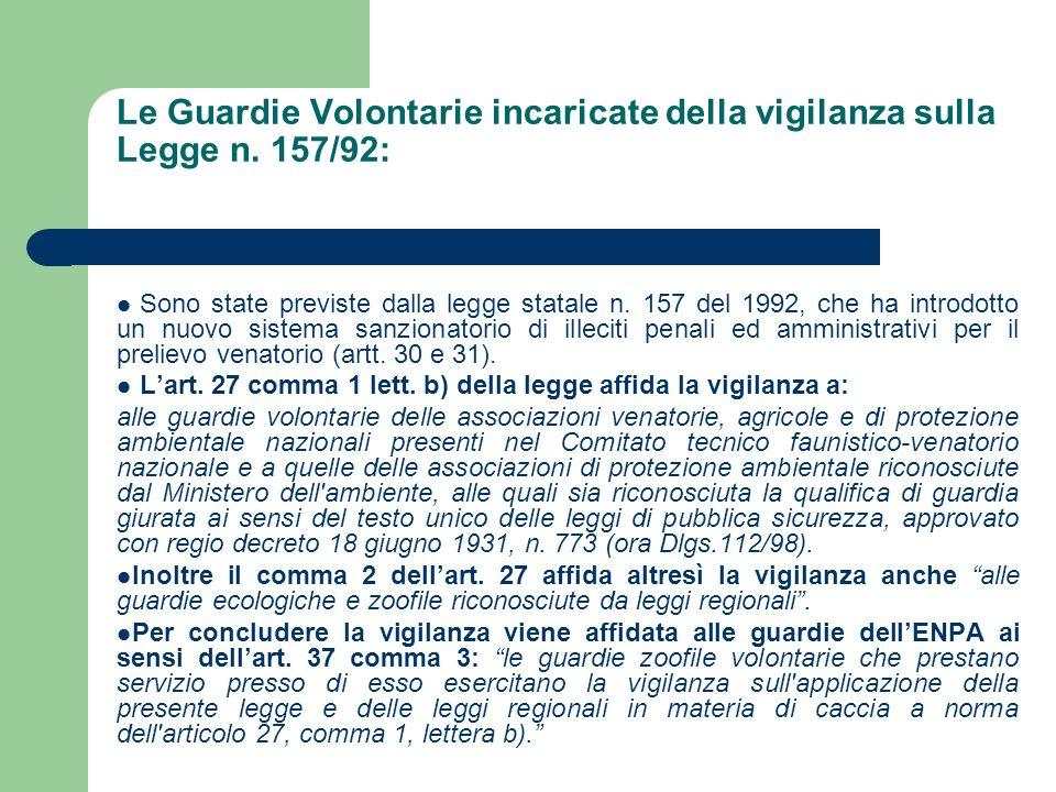 Le Guardie Volontarie incaricate della vigilanza sulla Legge n. 157/92: