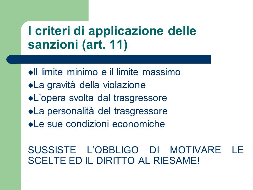 I criteri di applicazione delle sanzioni (art. 11)