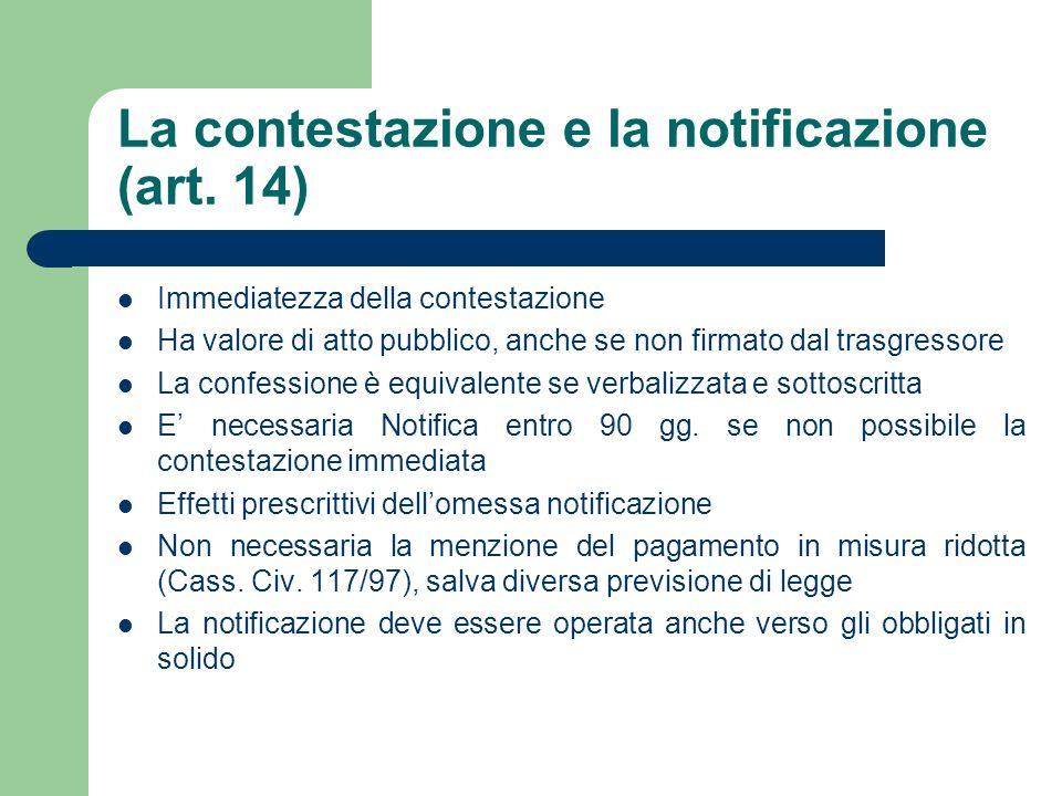 La contestazione e la notificazione (art. 14)