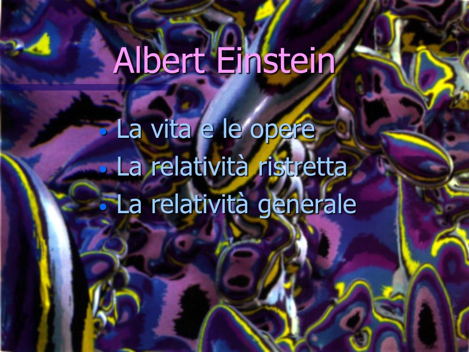 Albert Einstein La vita e le opere La relatività ristretta