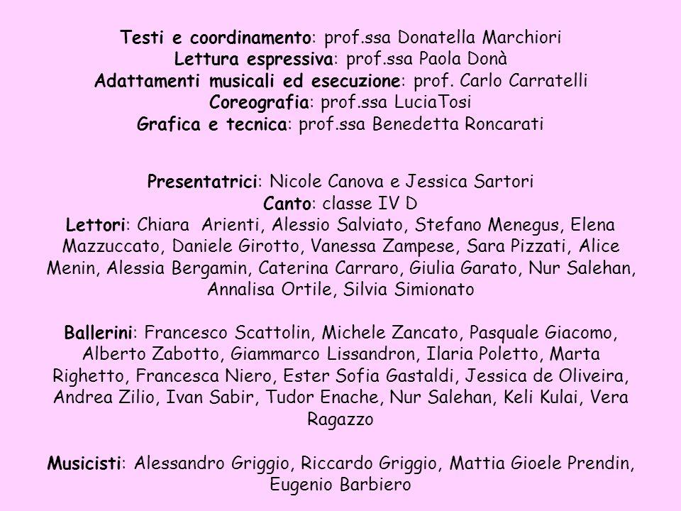 Testi e coordinamento: prof.ssa Donatella Marchiori