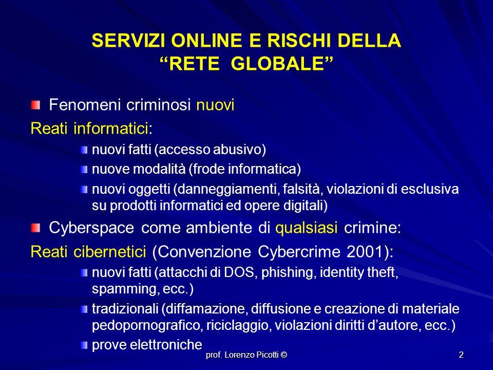 SERVIZI ONLINE E RISCHI DELLA RETE GLOBALE