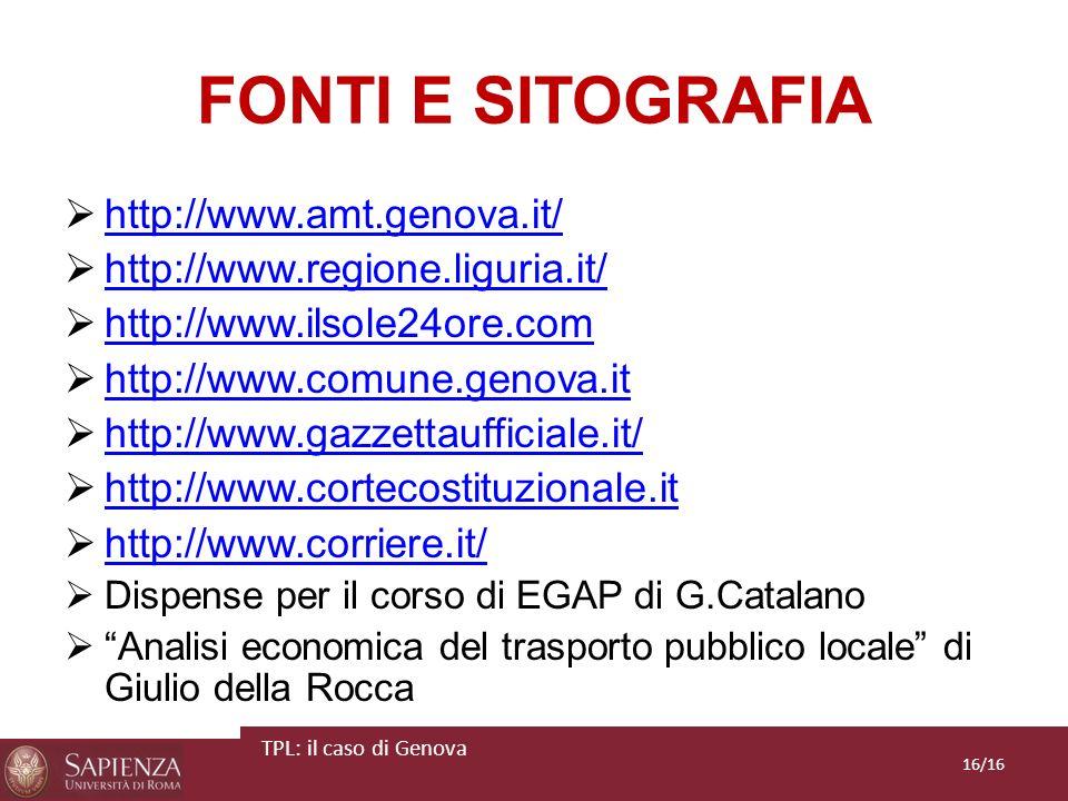FONTI E SITOGRAFIA http://www.amt.genova.it/