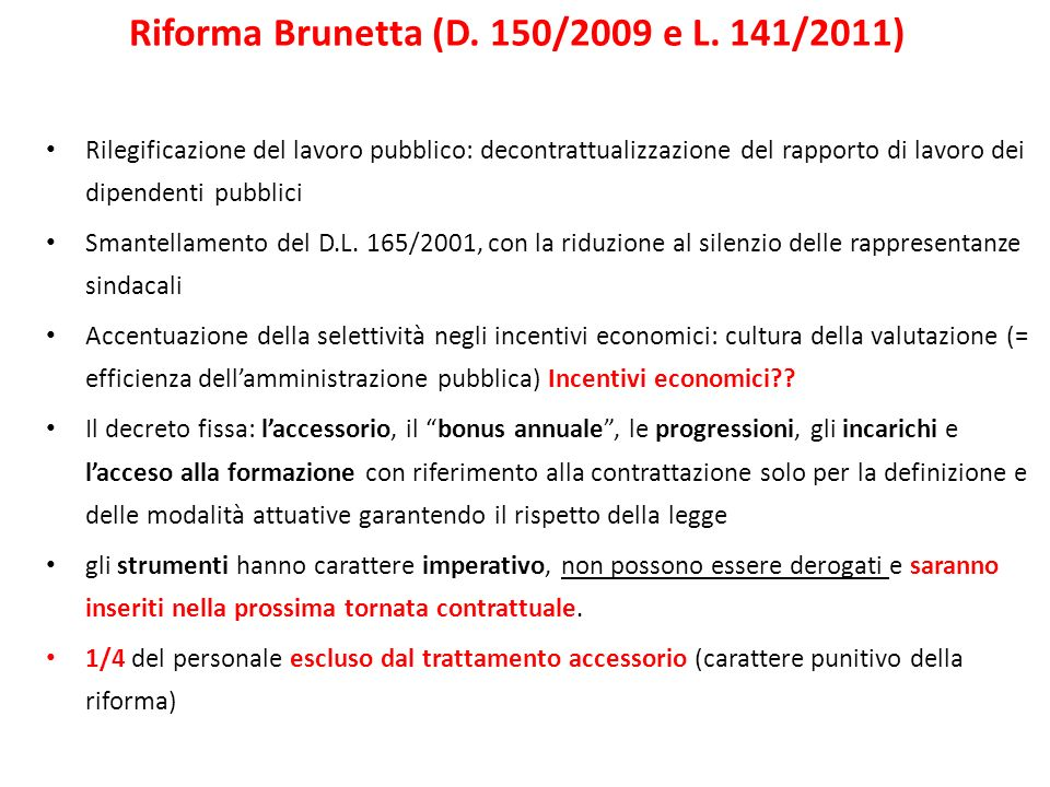 Riforma Brunetta (D. 150/2009 e L. 141/2011)
