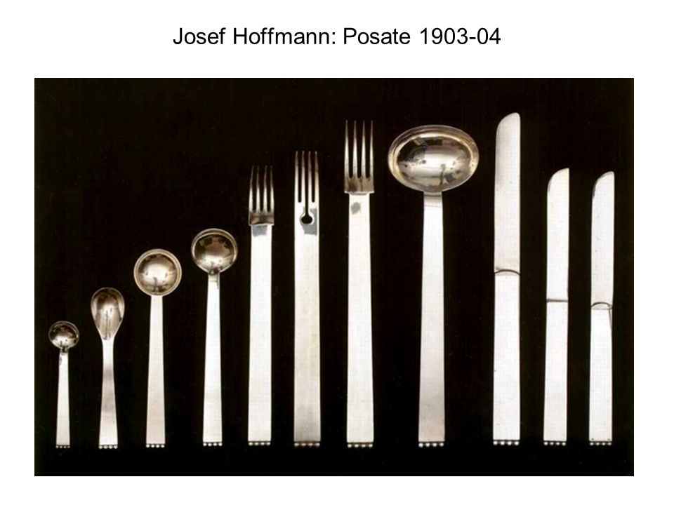 Josef Hoffmann: Posate 1903-04