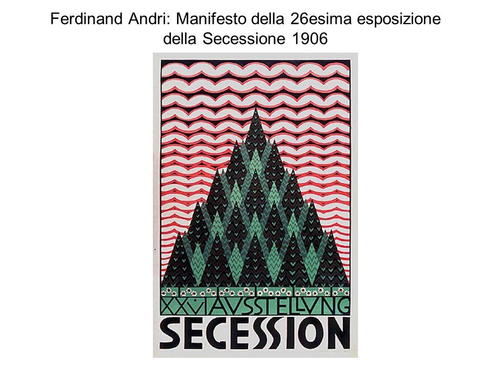 Ferdinand Andri: Manifesto della 26esima esposizione della Secessione 1906