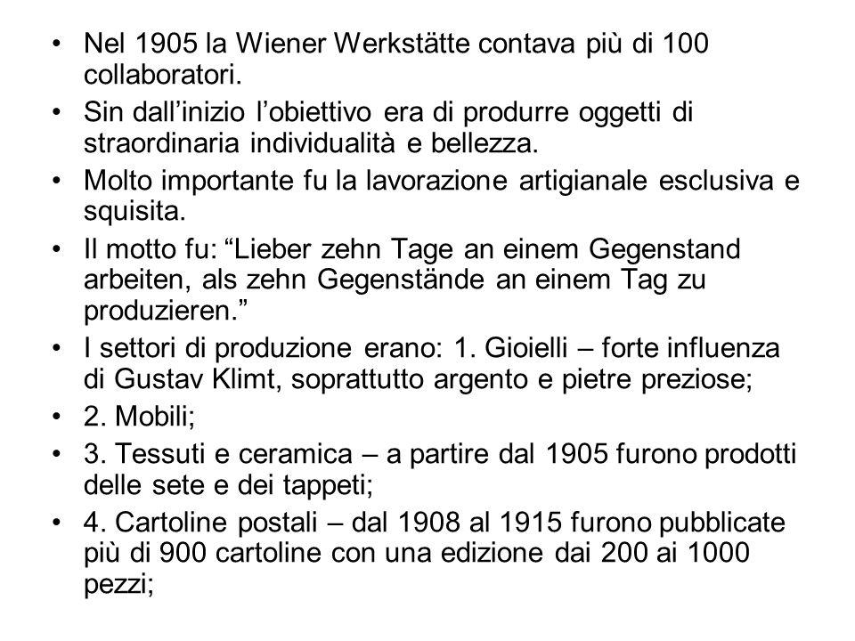 Nel 1905 la Wiener Werkstätte contava più di 100 collaboratori.