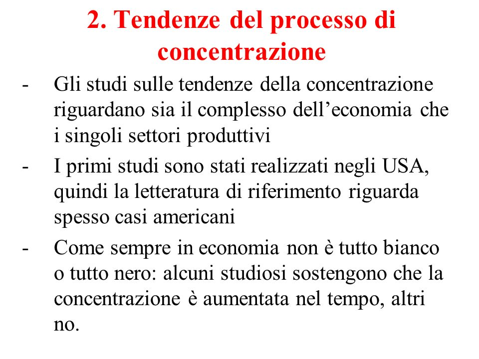 2. Tendenze del processo di concentrazione