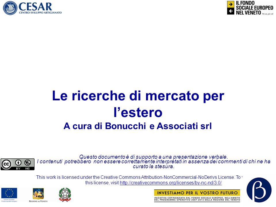 Le ricerche di mercato per l'estero A cura di Bonucchi e Associati srl