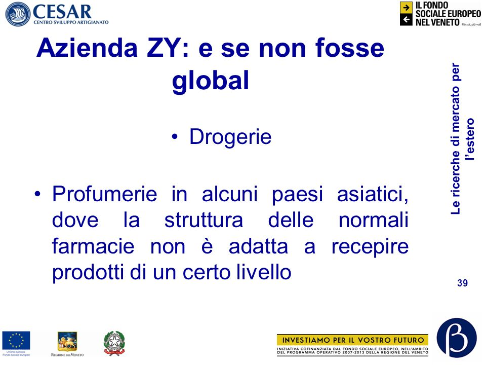 Azienda ZY: e se non fosse global