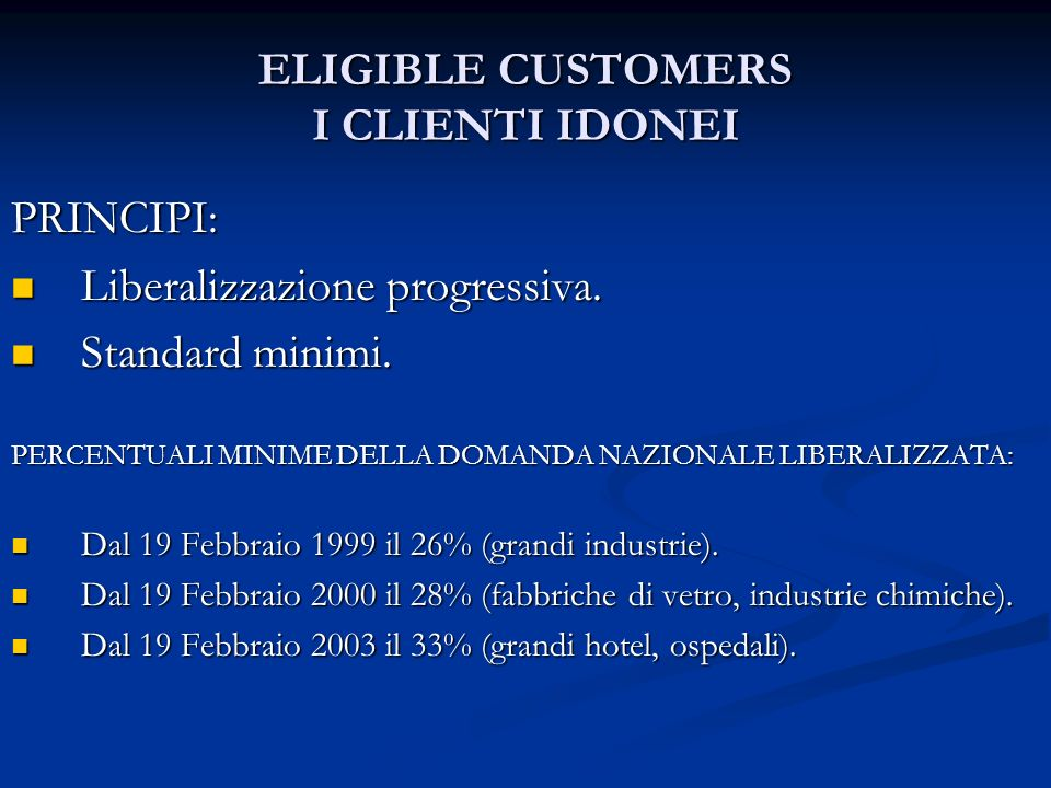 ELIGIBLE CUSTOMERS I CLIENTI IDONEI