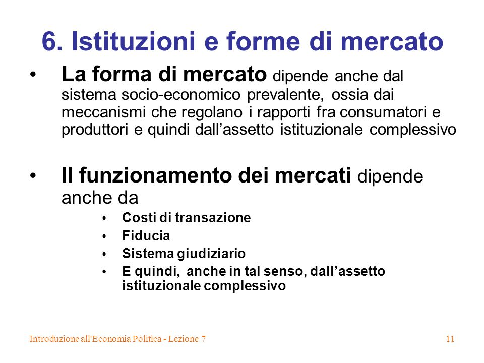 6. Istituzioni e forme di mercato