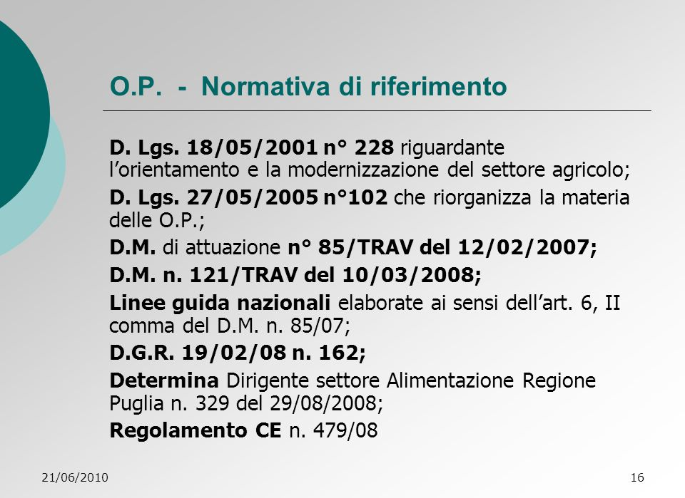 O.P. - Normativa di riferimento