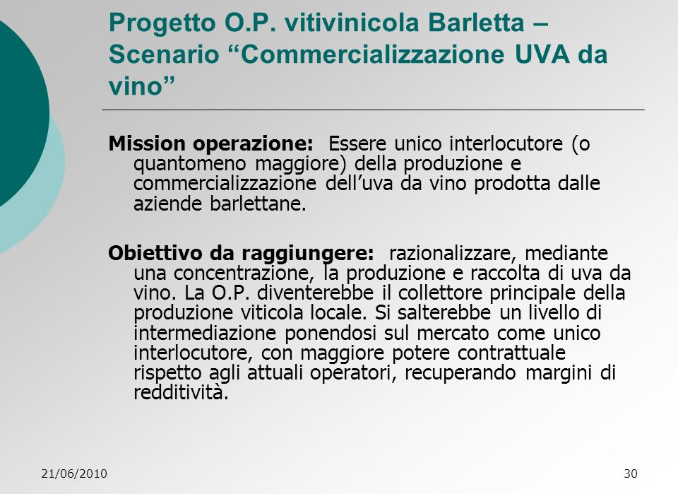 Progetto O.P. vitivinicola Barletta – Scenario Commercializzazione UVA da vino