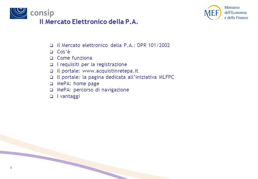 MePA - Il DPR 101/2002 Il D.P.R. n. 101 del 4 aprile 2002 ha introdotto la disciplina per lo svolgimento delle procedure telematiche di acquisto.