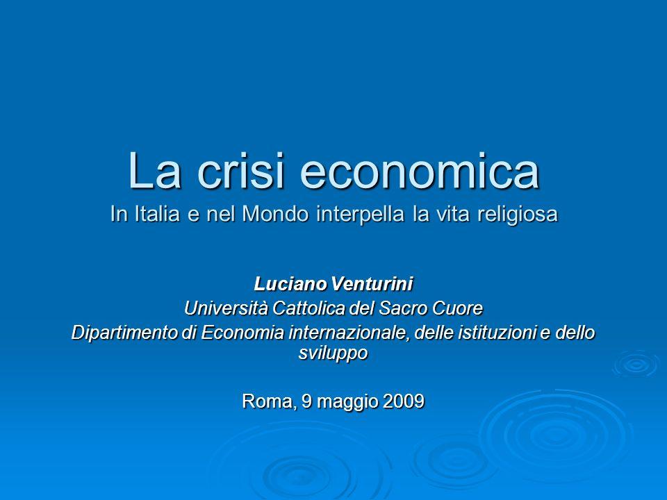 La crisi economica In Italia e nel Mondo interpella la vita religiosa