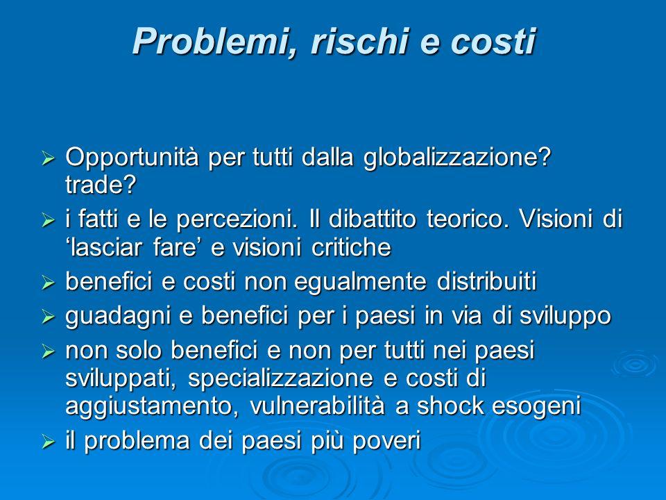 Problemi, rischi e costi