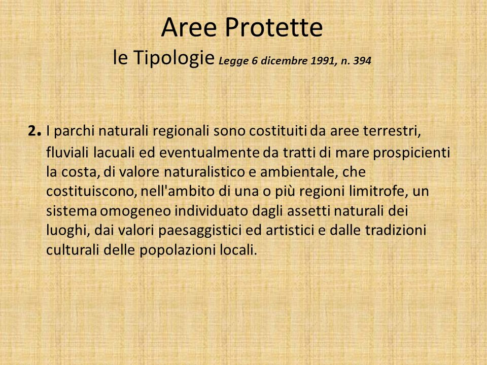 Aree Protette le Tipologie Legge 6 dicembre 1991, n. 394