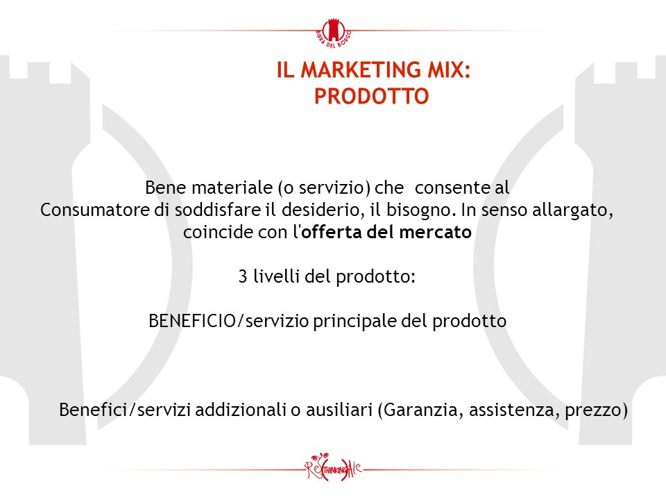 IL MARKETING MIX: PRODOTTO