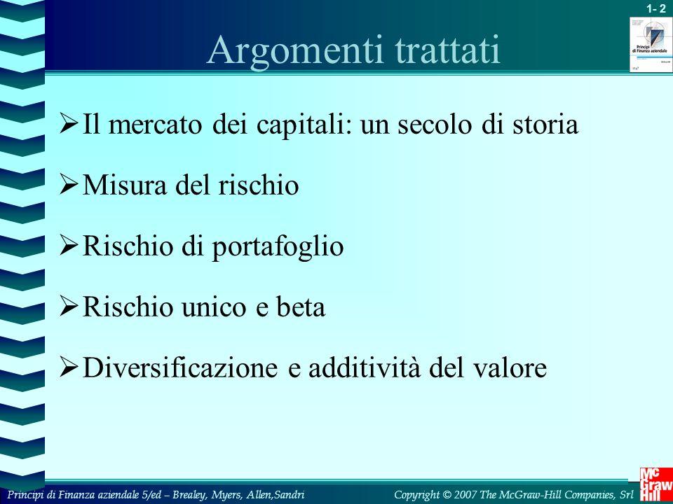 Argomenti trattati Il mercato dei capitali: un secolo di storia