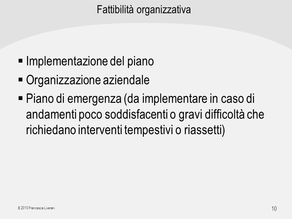 Fattibilità organizzativa