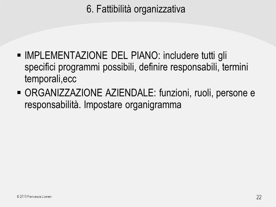 6. Fattibilità organizzativa