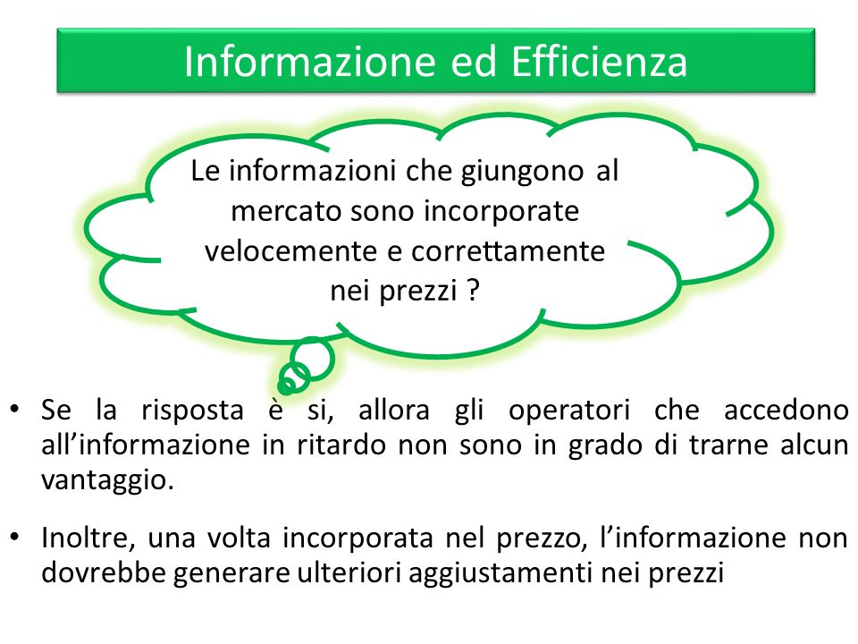 Informazione ed Efficienza