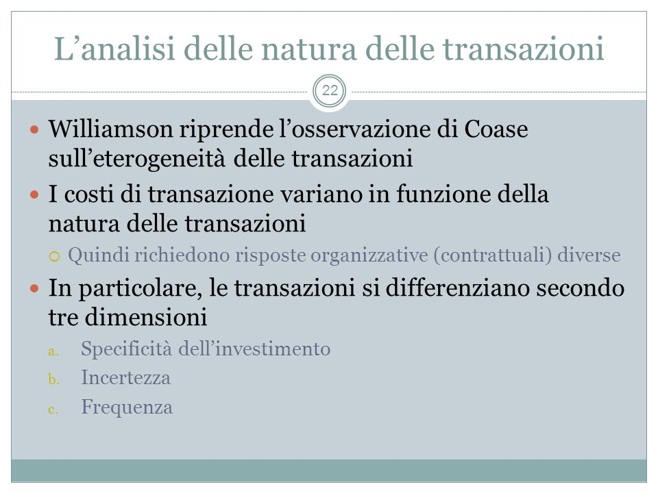 L'analisi delle natura delle transazioni