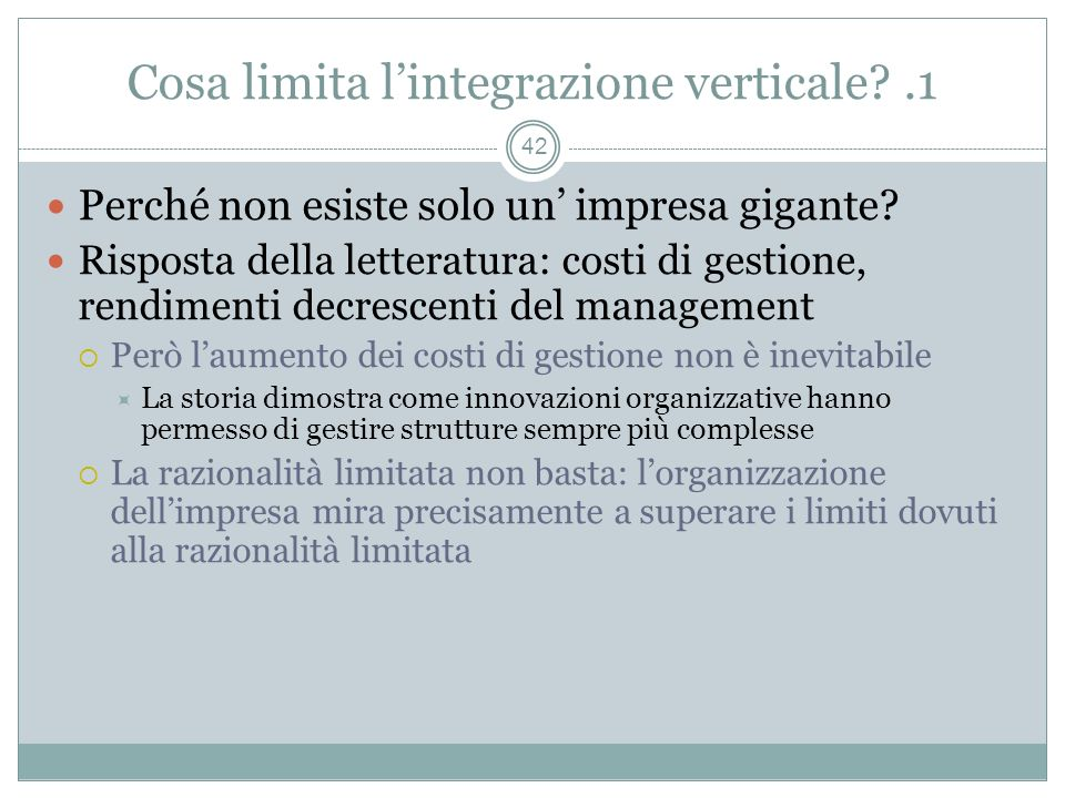 Cosa limita l'integrazione verticale .1