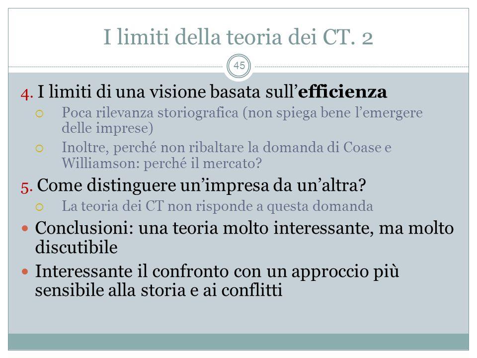 I limiti della teoria dei CT. 2