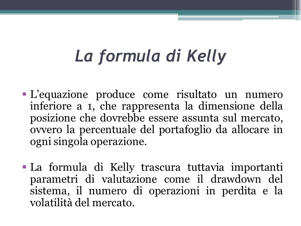 La formula di Kelly