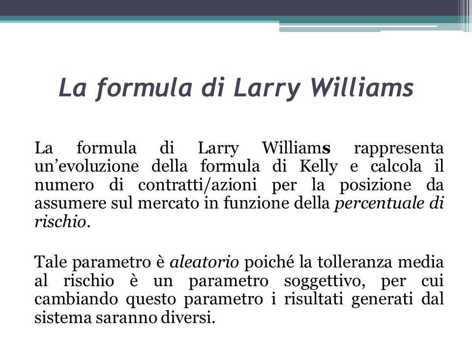 La formula di Larry Williams