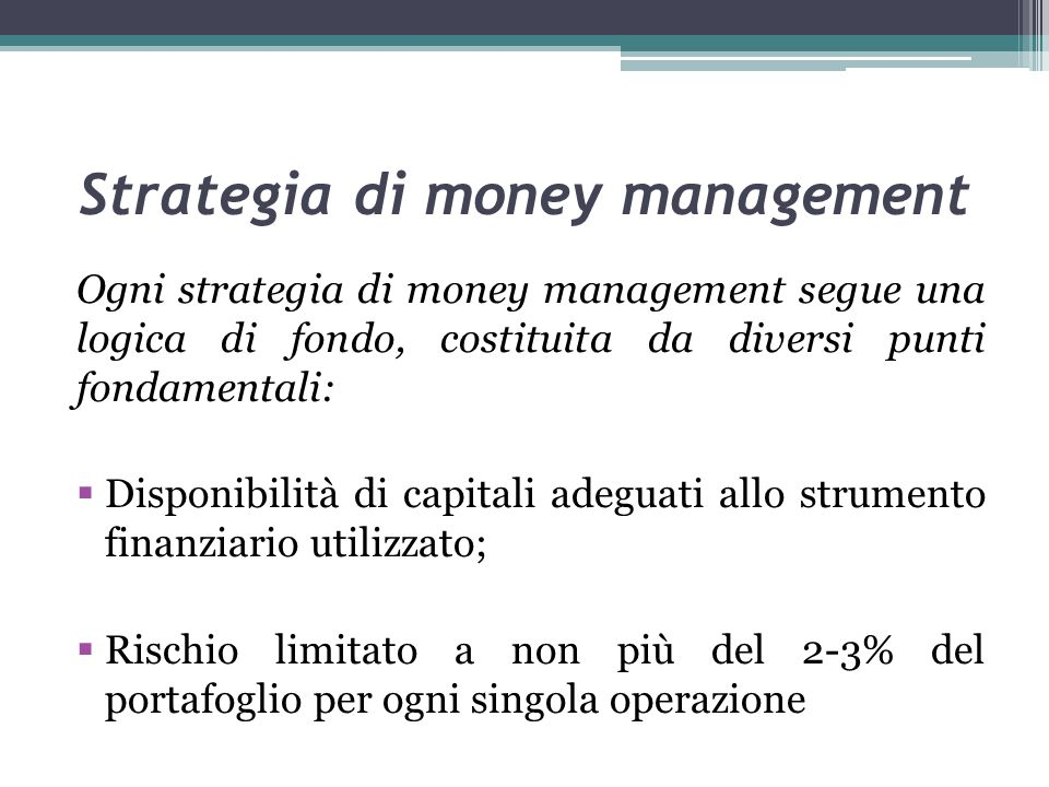 Strategia di money management