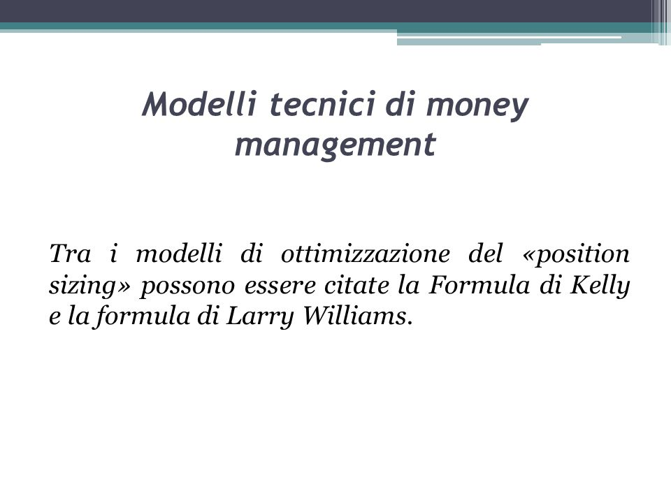 Modelli tecnici di money management