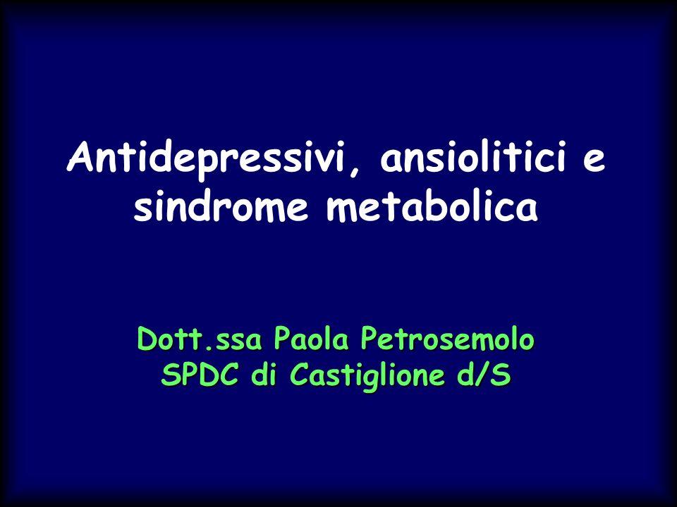 Antidepressivi, ansiolitici e sindrome metabolica Dott