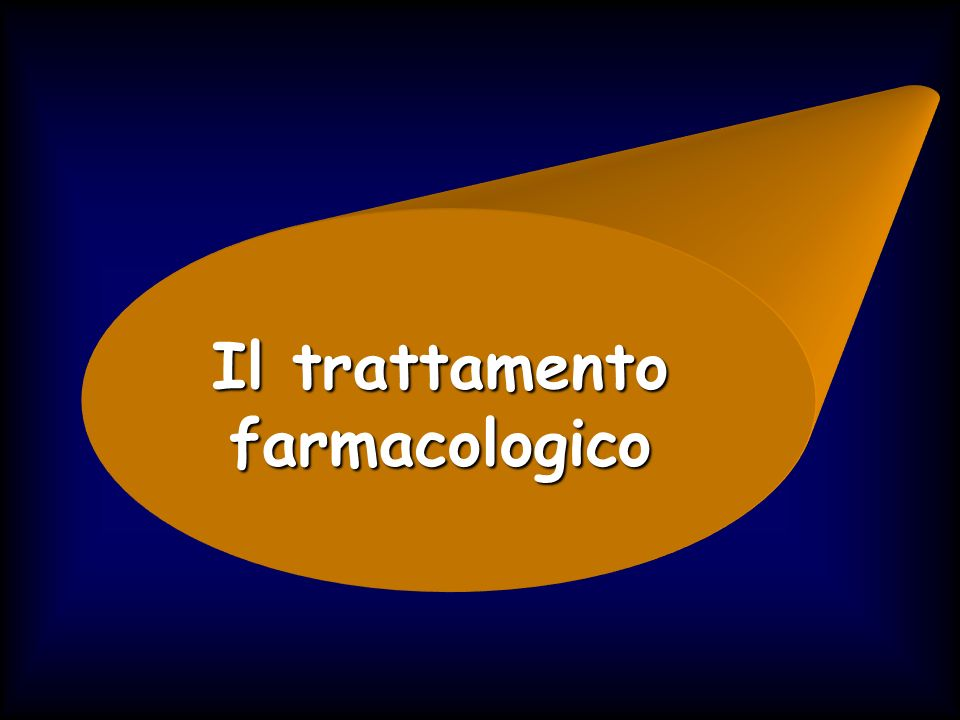 Il trattamento farmacologico