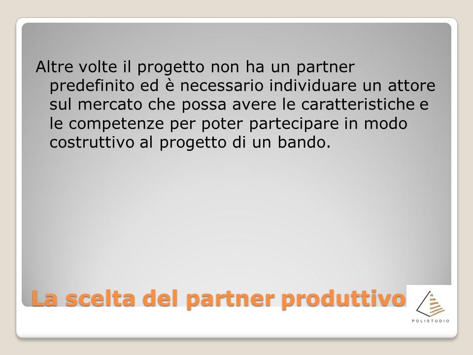 La scelta del partner produttivo