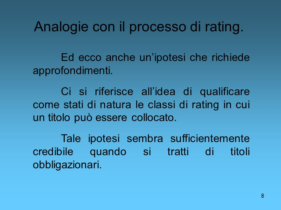 Analogie con il processo di rating.